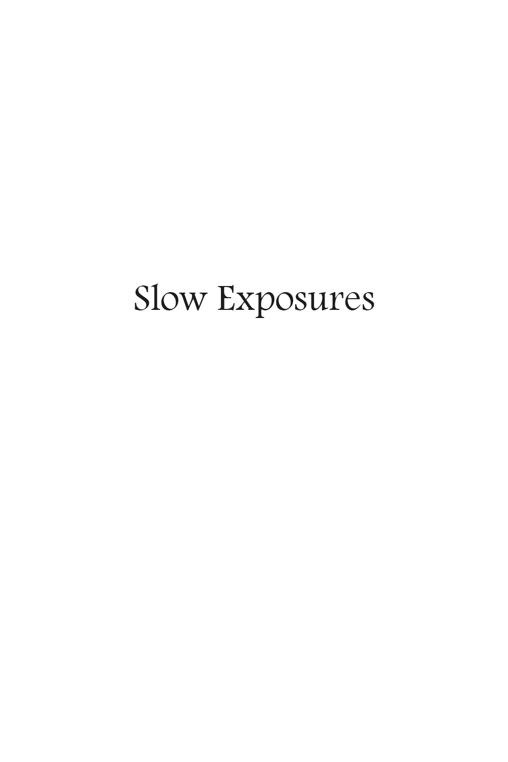 Slow Exposures.jpg