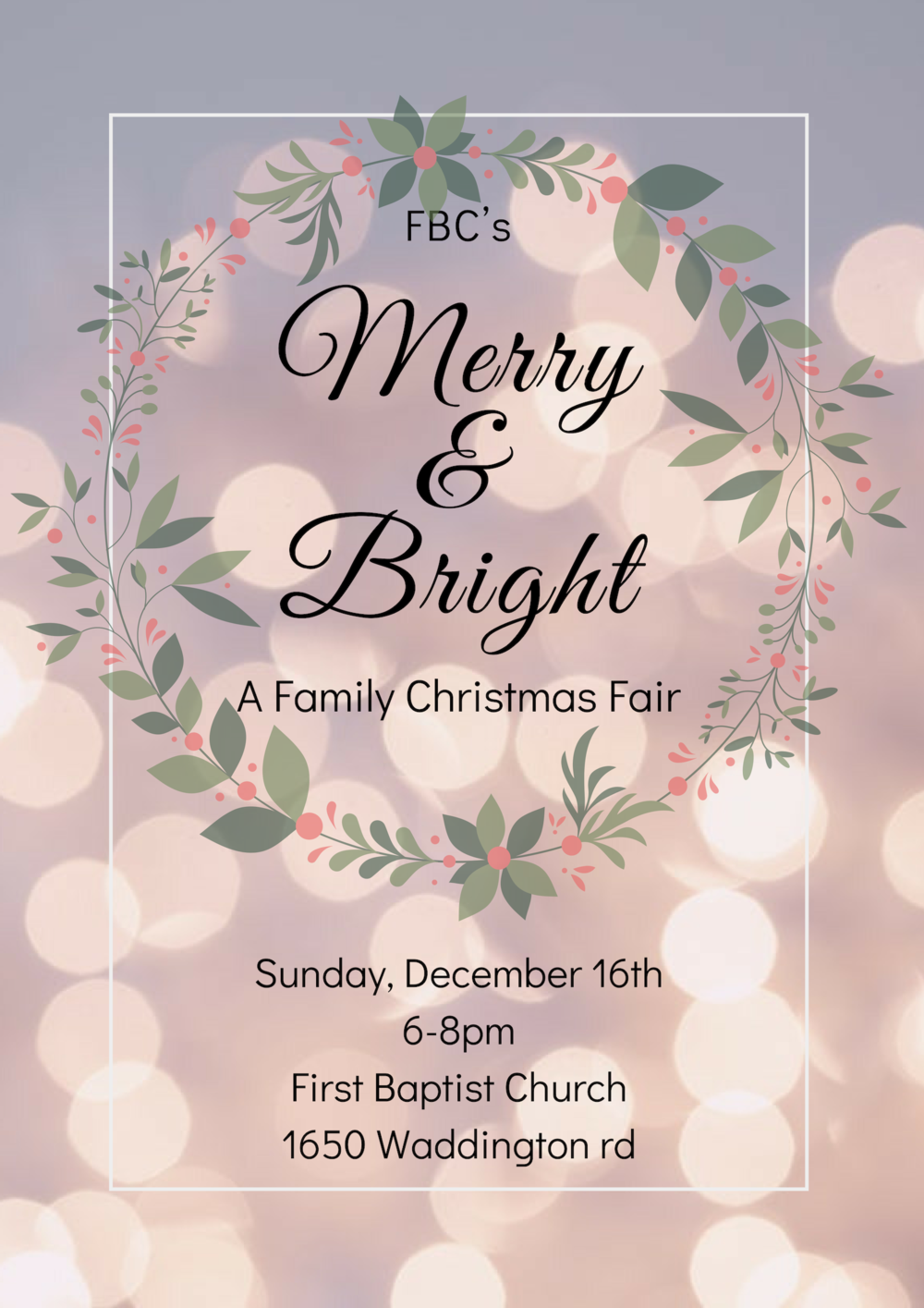 Join us on  December 16th  from  6-8 pm   for  Merry & Bright , a Christmas Fair.  An evening of carolling, cookies and family fun!  All lit up by the lights of Christmas.