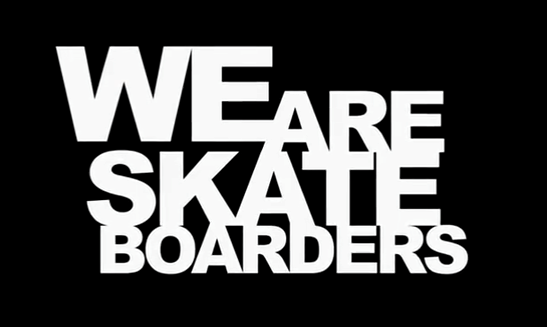 We Are Skateboarders