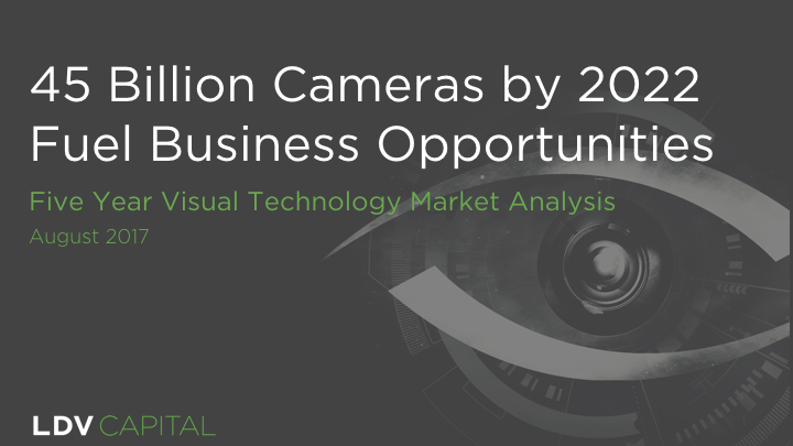 LDV Capital - 5 Year Visual Tech Market Analysis 2017.001.jpeg