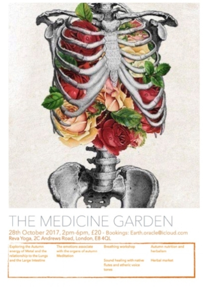 SATURDAY 28TH OCTOBER, 2PM - 6PM  THE MEDICINE GARDEN - AUTUMN  Autumn is considered a time of letting go and making room to receive. As the trees shed so must we. The organs associated with this season are the Lung and the Large intestine.   This Medicine garden will be unraveling the energies in motion associated with these organs and how they can directly link to the manifestation of poor health If these energies are restricted from their natural motion, which is constant flow in and out of our own experience  Following this we will dive deep into a breathing workshop led by Hanna-Jade where we will explore our own capacity to breath freely and deeply as a way of detoxifying our physical, emotional, mental and astral realms.   Such the chance to surrender yourself to your body's innate somatic intelligence as a way of understanding and integrating the balance of your own healing and embodiment path. The breathing session will be guided by both etheric live and recored sounds led by Hanna-Jade and Mehmet. And finally after working through the deep energetics of our seasonal inner and outer worlds, we will be covering the use of applied nutritional and herbal therapy as a supportive and functional way to maintain or develop balanced health and wellbeing over the colder months ahead.   We will also be offering some nourishing and herbal teas and organic snacks too...   Tickets Here