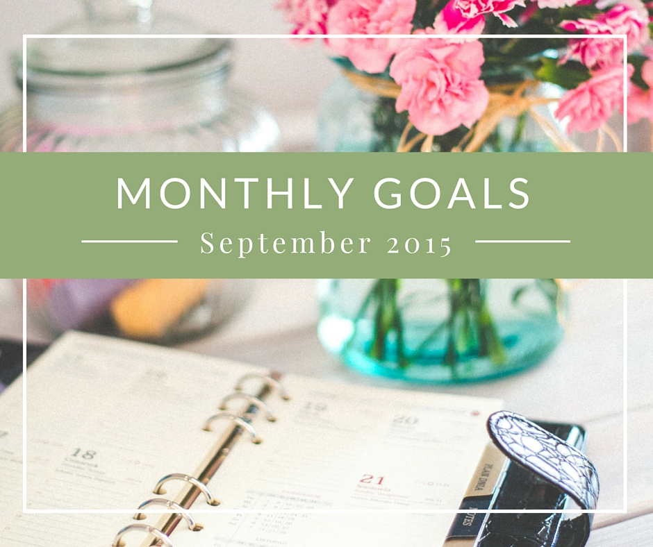 Maria Aldrey - Monthly goals - September 2015