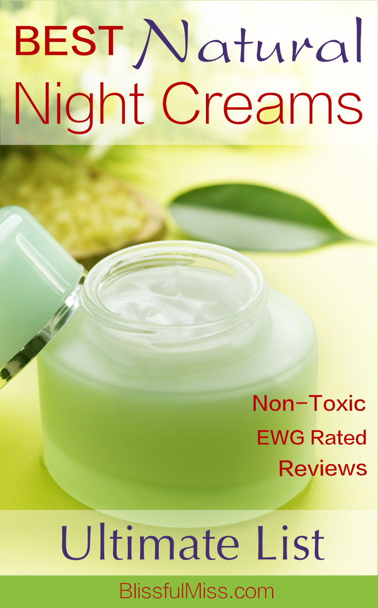 Totally check out this Easy-Peasy Reference List 'cuz you know you want a Killer Night Cream that doesn't actually kill the healthy cells in your body. Right? Of course, right. Read reviews. Pick one and BOOM. All that's left is to flaunt your newly radiant & glowy self. You're welcome. ~ Just another fantabulous natural product guide from Blissful Miss.