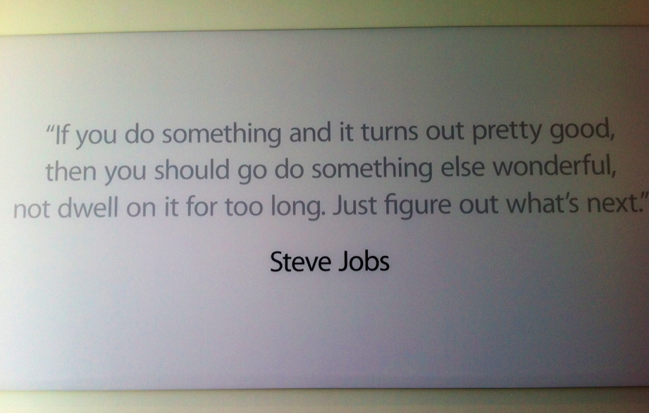 Steve Jobs Quote on Poster at Apple Campus