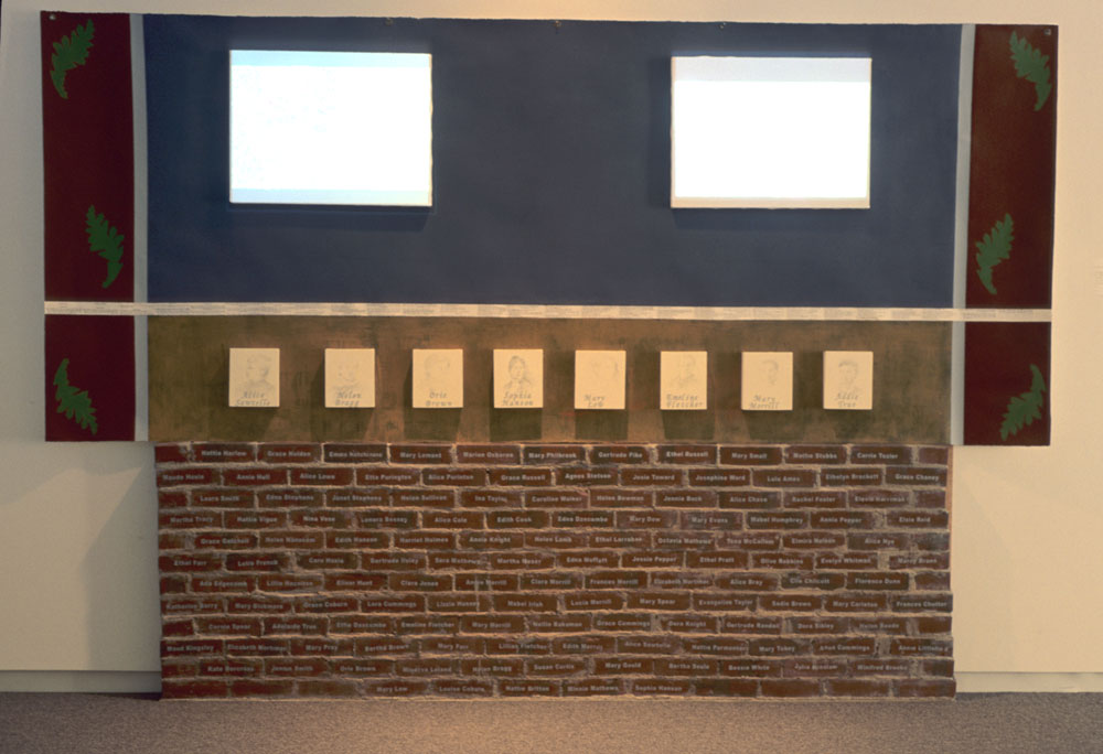 Memorial Wall to Colby Women, 1875-1900. Acrylic, collage on paper; 2 dvds projected onto canvases, bricks collaged vinyl names, 8 silverpoint drawings. Installation 10 November – 31 December 2006.