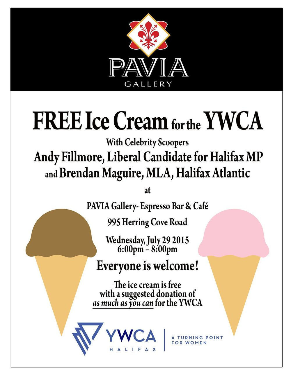 "PAVIA donated the ice-cream and the local community ""paid what they could"" for the YWCA!"