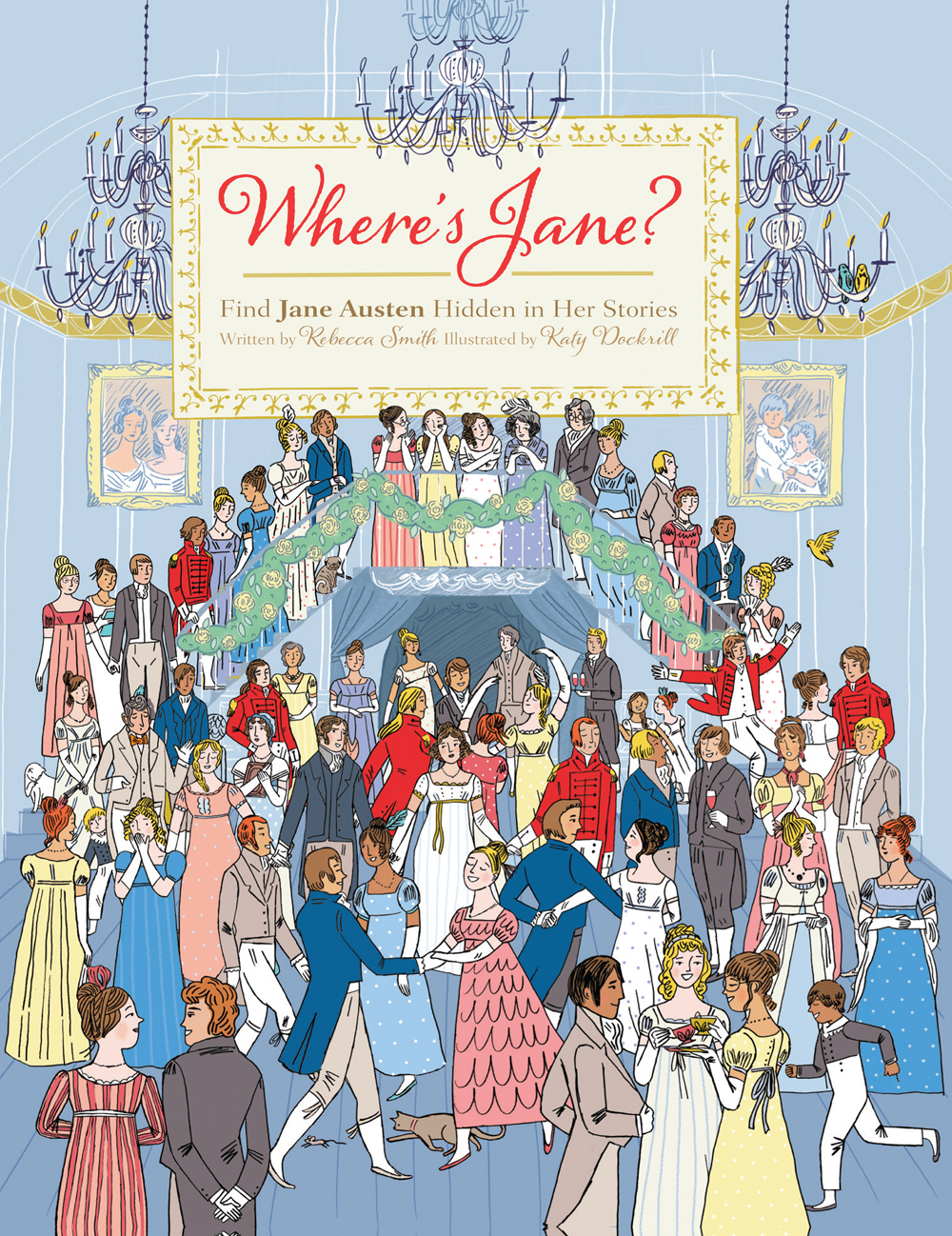 The Ultimate Childrens Book For A Jane Austen Fan Illustrated By Katy Dockrill