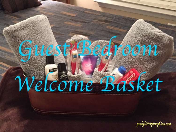 Guest Bedroom Welcome Basket