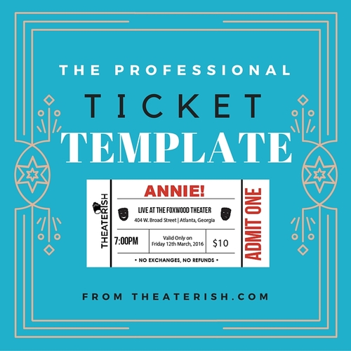 The ALL Template Bundle Theaterish – Theater Ticket Template