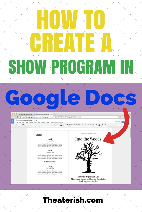 How To Create A Show Program In Google Docs Theaterish