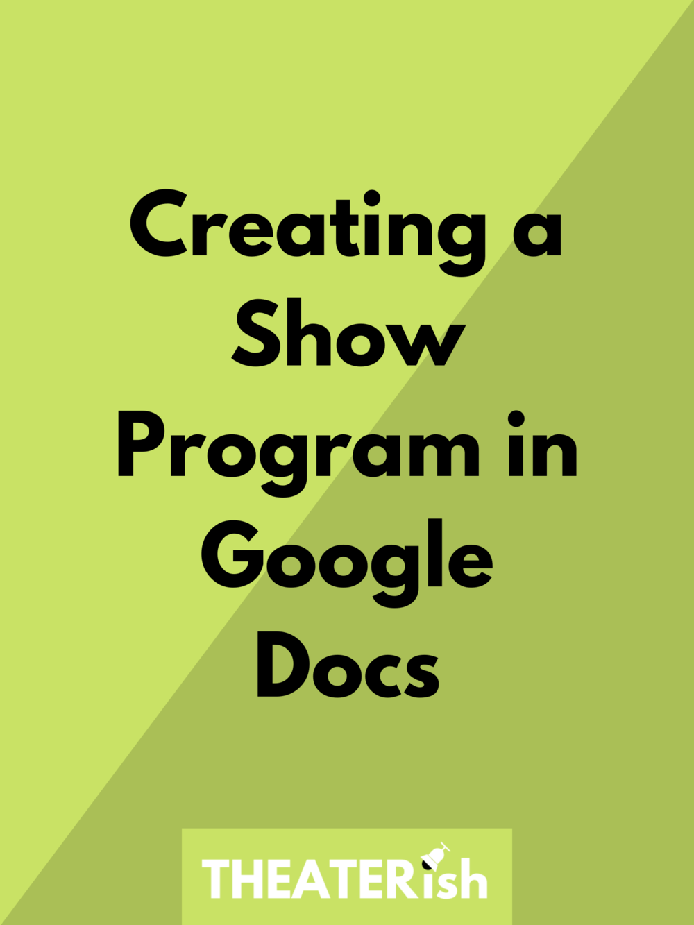 Book Cover Making Program : How to create a show program in google docs — theaterish