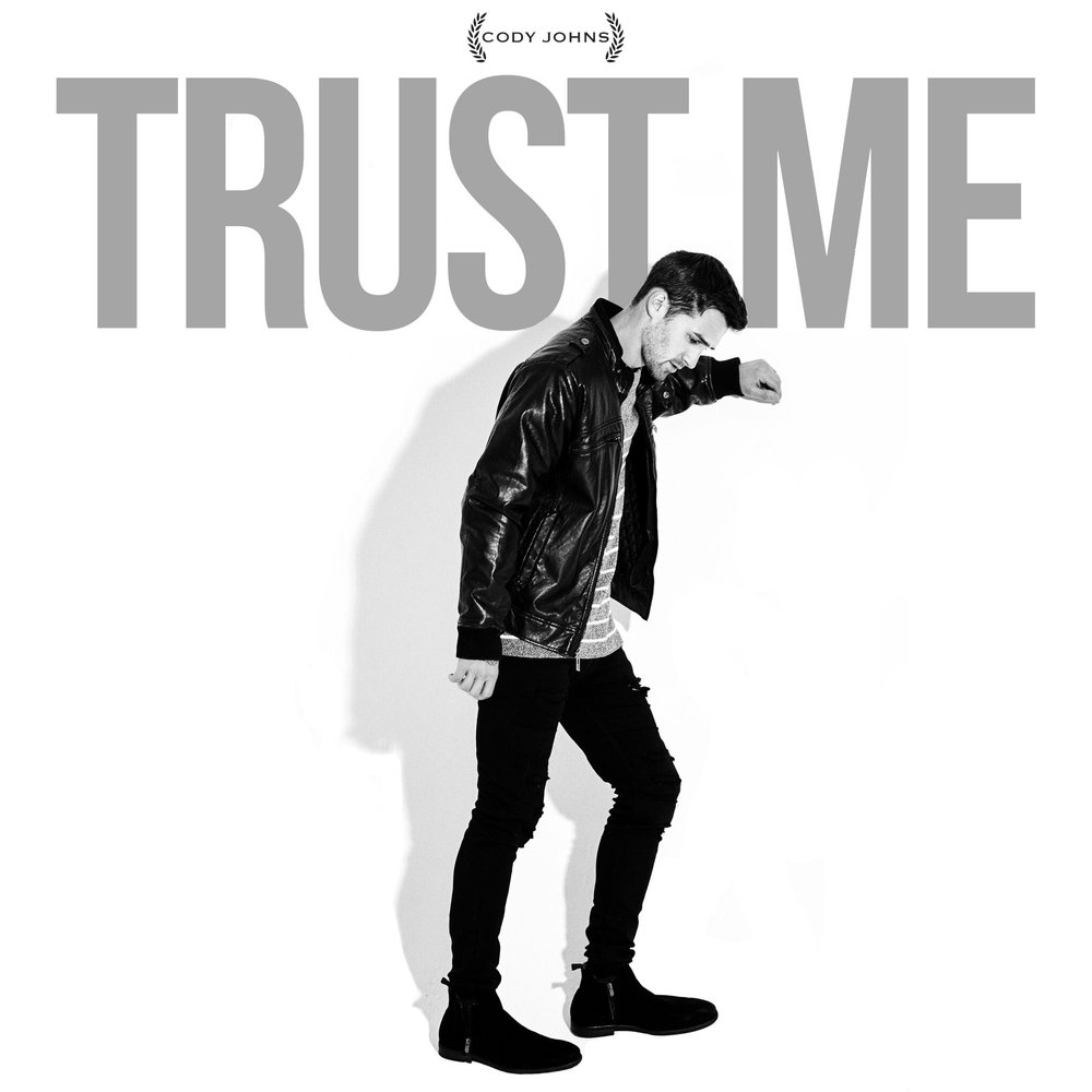 CodyJohns-TrustMe-6-final.original.jpg