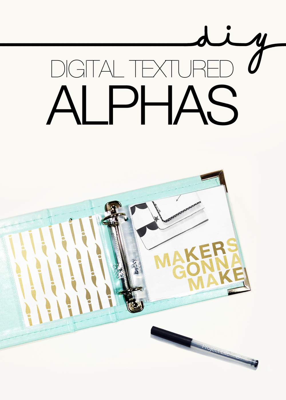 DIY DIGITAL TEXTURED ALPHAS | THE PAPER CURATOR