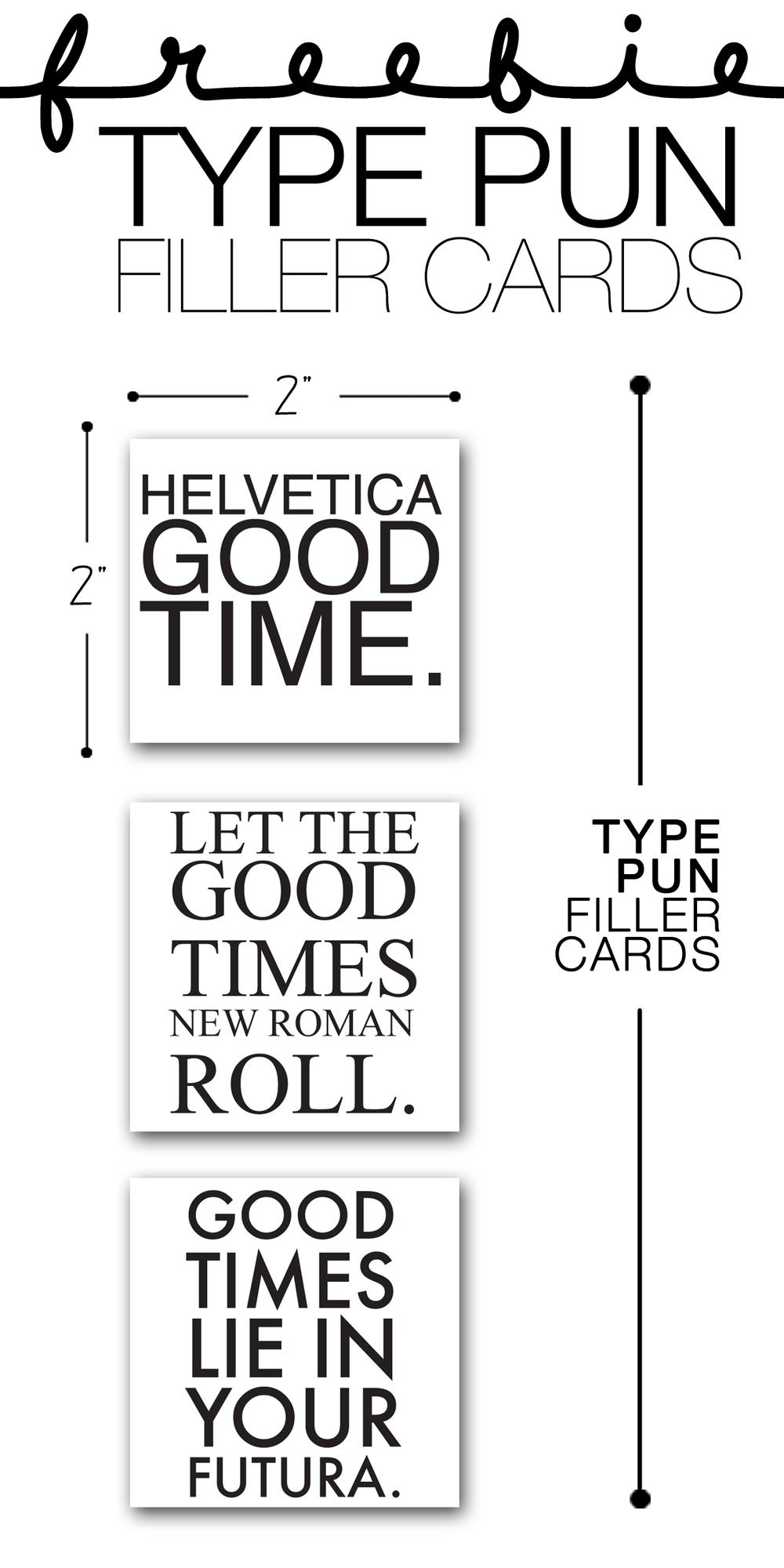 FREEBIE TYPE PUN CARDS FOR ALL THE TYPE LOVERS OUT THERE | THE PAPER CURATOR