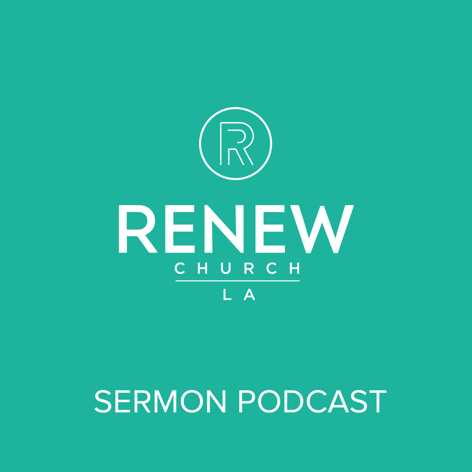 Sermon Podcast - Renew Church LA