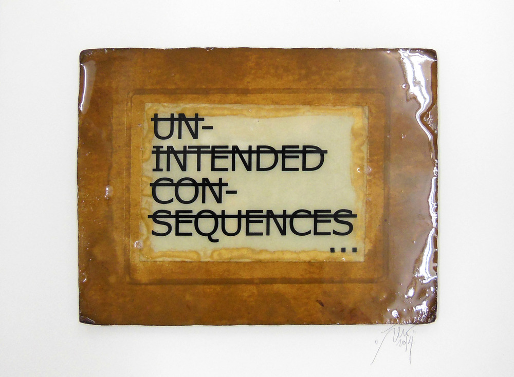 Sans titre (UNINTENDED CONSEQUENCES...), 2014