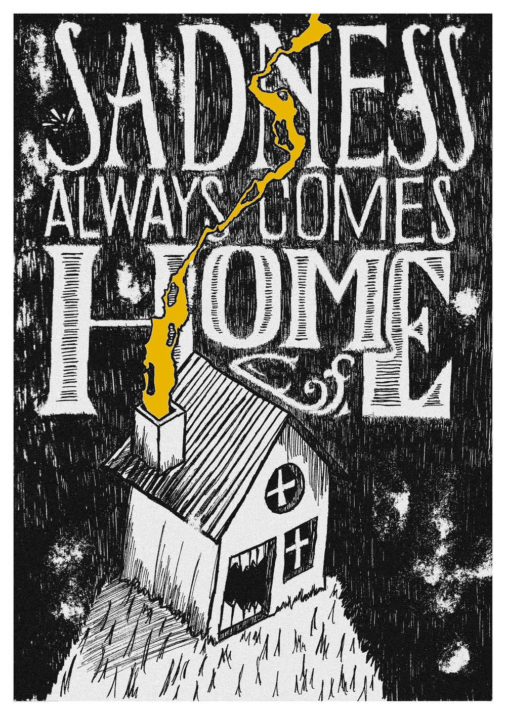 03-02-2013_sadness_always_comes_home.jpg