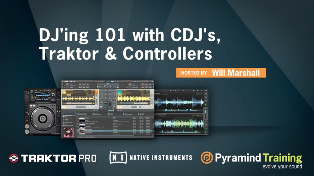 DJ 101 with Will Marshall | Pyramind | CDJ's Traktor and Controllers