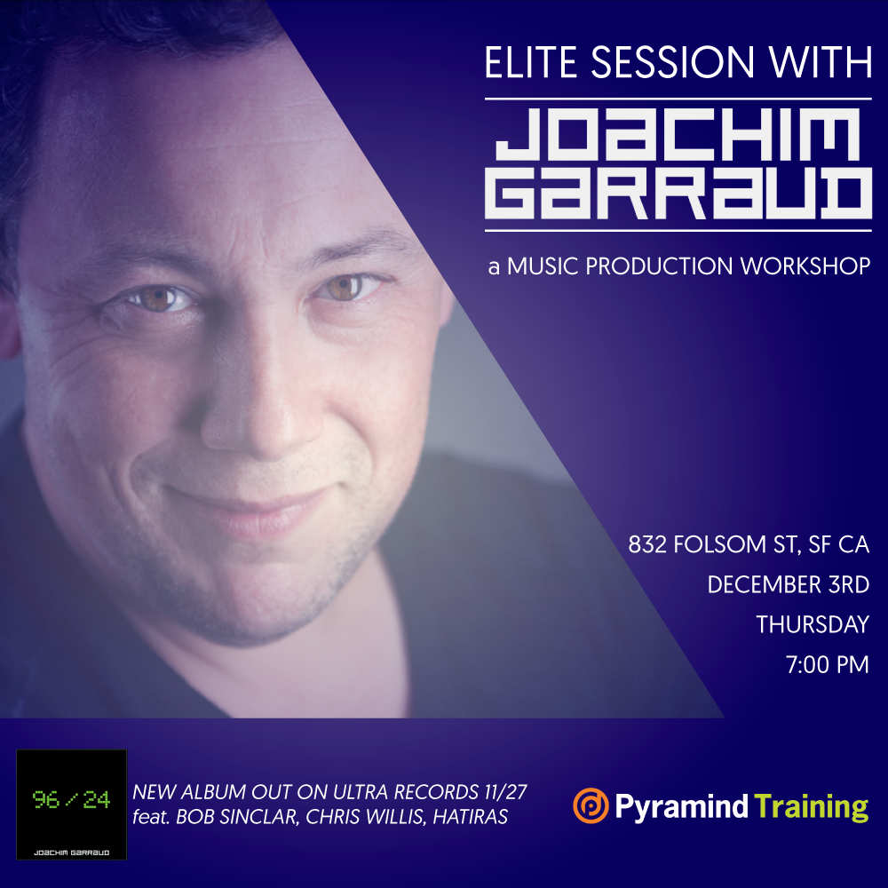 Joachim Garraud - Elite Session - Pyramind