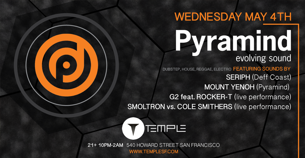 Pyramind Club Night | Temple SF | May 4th