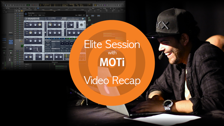 Elite Session with MOTi