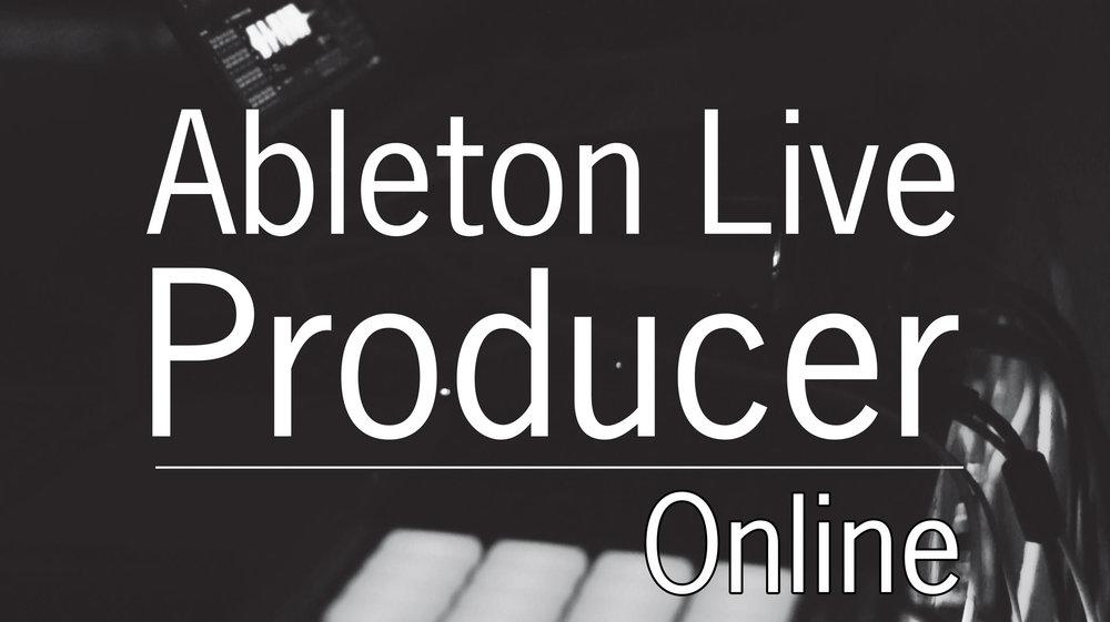 Ableton Live Producer Program Online
