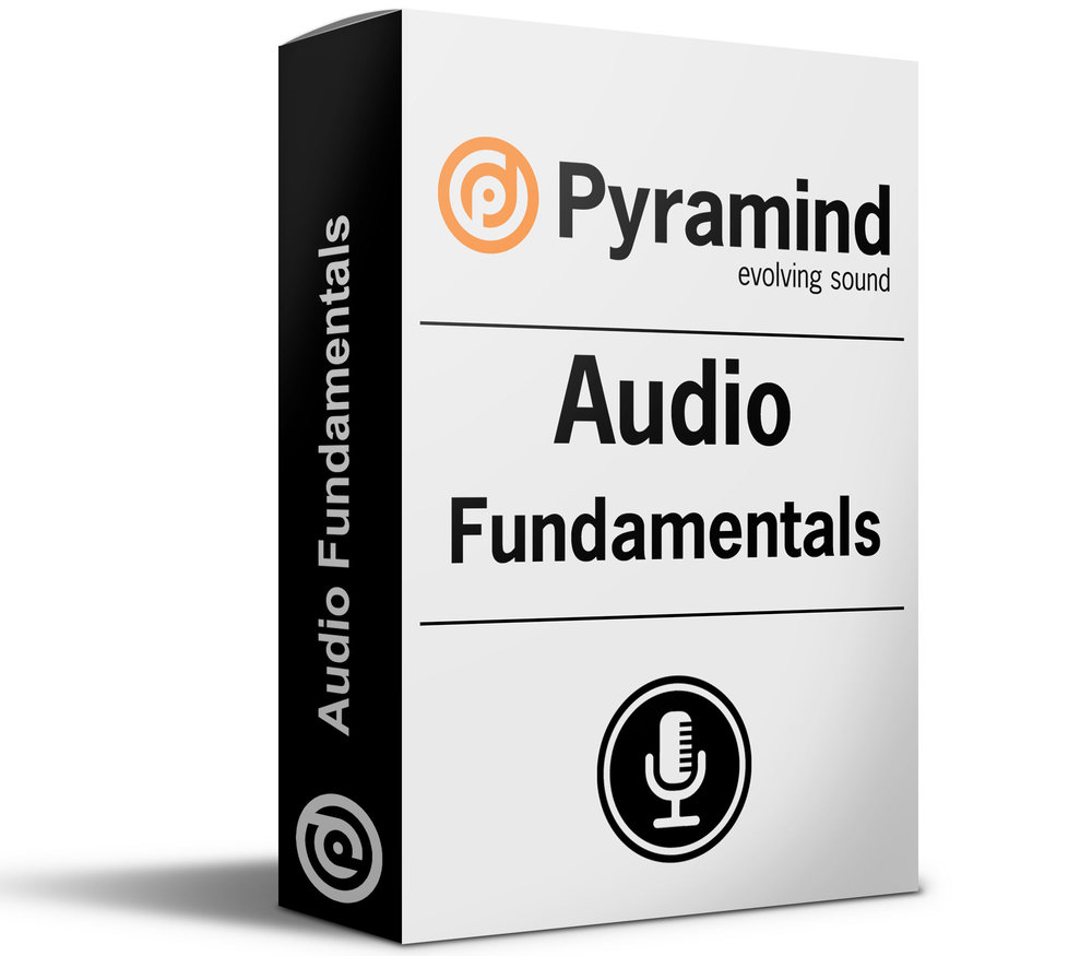 Audio Fundamentals Pyramind Online Course