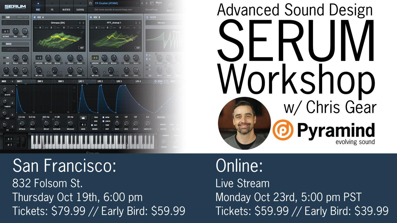 Advanced Sound Design Serum Workshop with Chris Gear