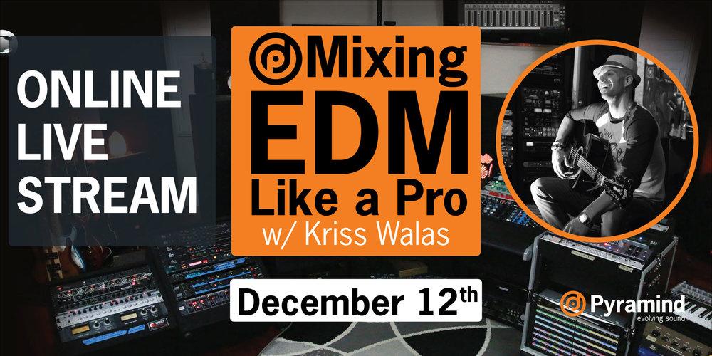 KrissW-MixingEDM-Dec12-EVENTBRITE.jpg