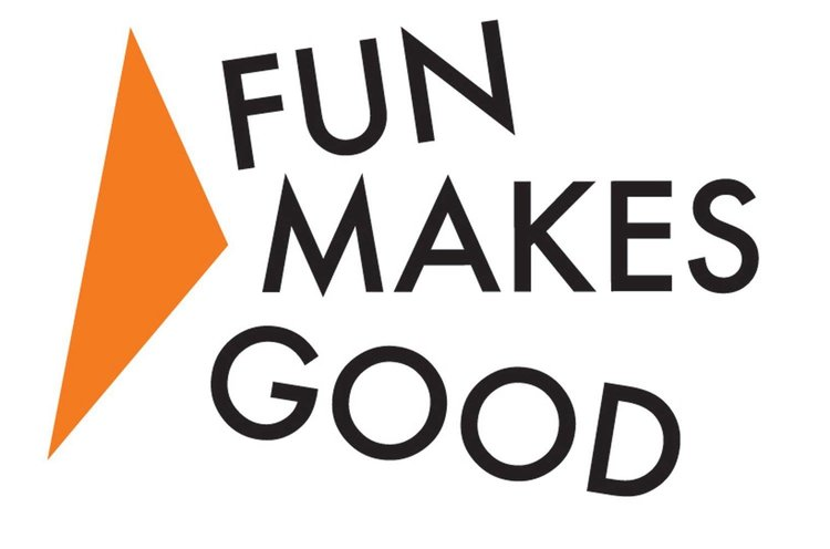 Fun Makes Good