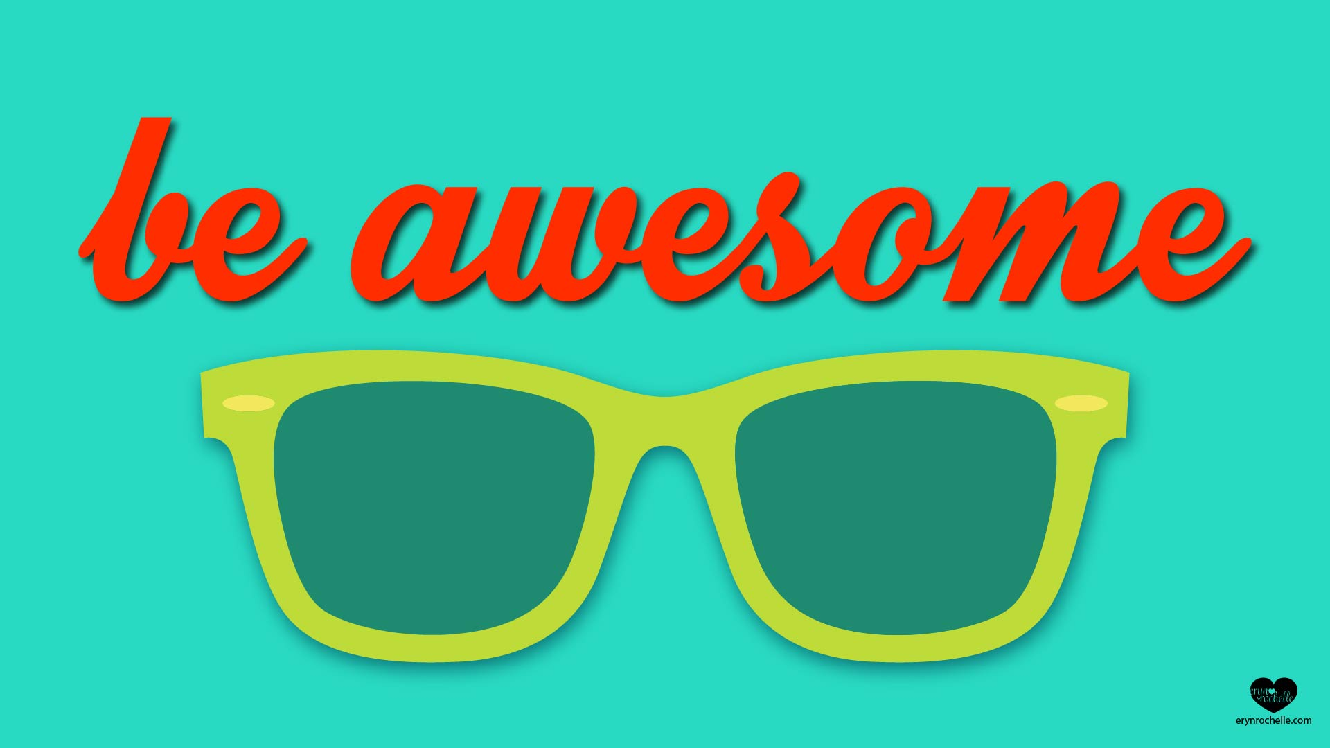 Be Awesome Wallpaper - Free Download
