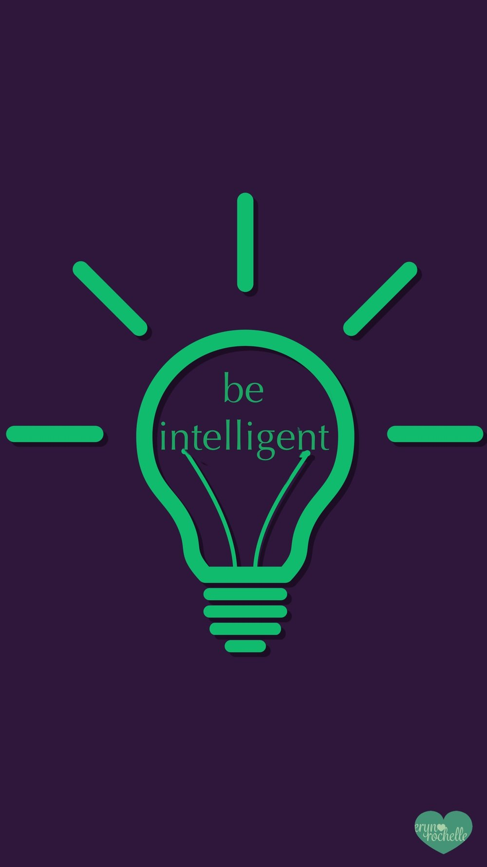 Be Intelligent Wallpaper