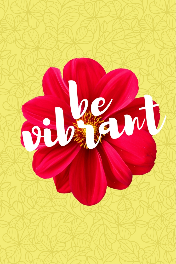 Be Vibrant Wallpaper