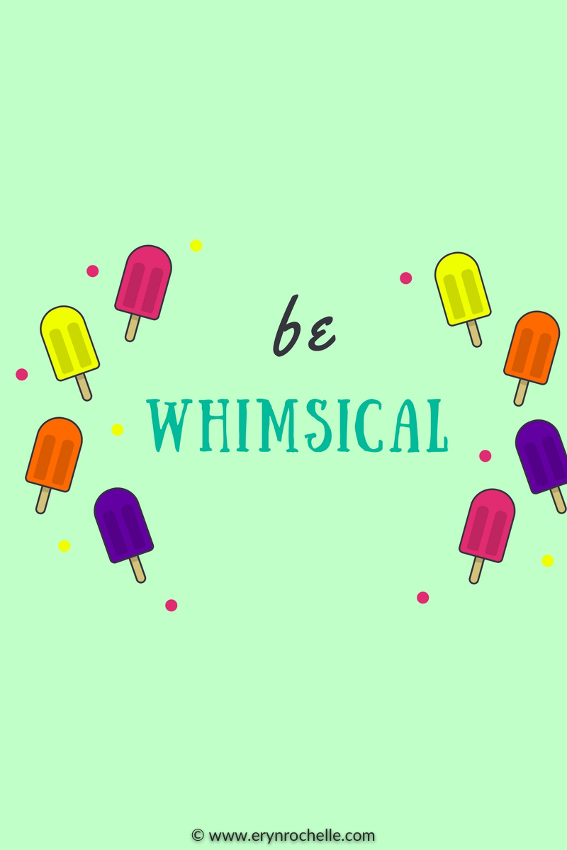 Be Whimsical Mobile Wallpaper