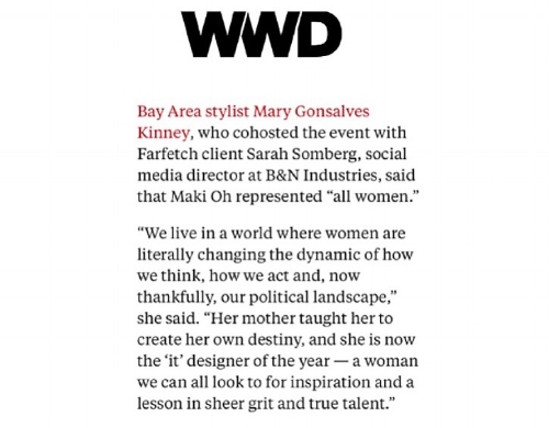 Mary Gonsalves Kinney quotes in WWD about Maki Oh, up and coming designer from Nigeria.  http://wwd.com/eye/parties/farfetch-mcmullen-host-maki-oh-10680775/
