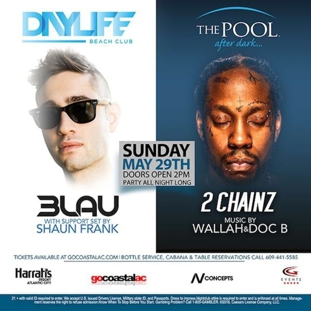JUST ANNOUNCED! Memorial Day Sunday at the @poolafterdark! @3LAU at @DayLifeBeachClub and @hairweavekiller ( 2 Chainz ) at The Pool After Dark! Tickets are on sale now! One ticket, two amazing performers one unforgettable day! #poolafterdark #doac #harrahsac #harrahs #nightlife #jerseyshore #shore #summer #ac #atlanticcity #stockton #temple #newjersey #gocoastalac #vip #rowan #rutgers #2chainz #3lau