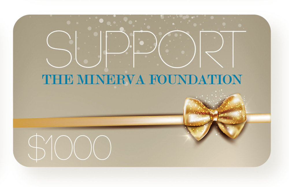 Support the Minerva Foundation ‬$1,000,  theminervafoundation.com