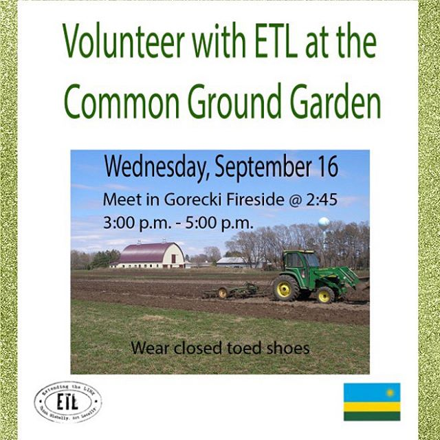 Get outside and help defend our campus title as Outdoor Nation Champions! Help harvest at the Common Ground Garden with ETL today! Meet in Gorecki Fireside at 2:45! 😃🌲🍃🍂🍁🌽