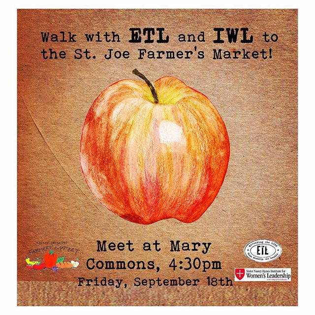 Happy Harvest Festival! Join ETL as we walk to the St. Joe Farmer's Market at 4:30 today. Meet in Mary Commons 🍁🌽🍃🍂🍊🍏