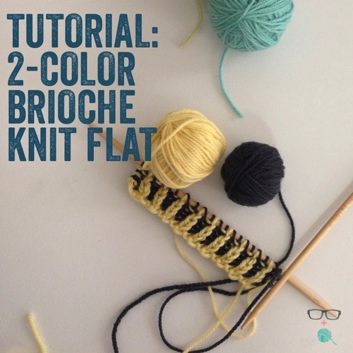 How To Two Color Brioche Knit Flat The Unapologetic Knitter