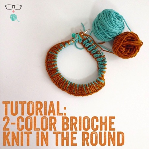 How To Two Color Brioche In The Round The Unapologetic Knitter