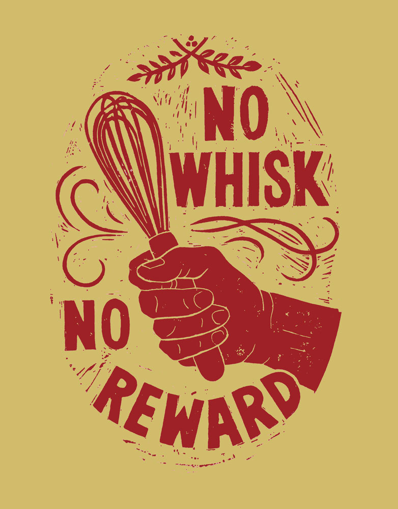 No Whisk, No Reward     #NW8RY