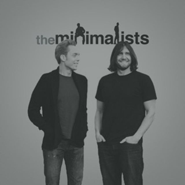 """Be inspired by these awesome people: Joshua Fields Millburn & Ryan Nicodemus (""""the Minimalists""""). They help show us how to live a meaningful life with less. Their YouTube channel is filled with awesome tips on simple living and their documentary, """"Minimalism - A Documentary About the Important Things"""" is on Netflix."""