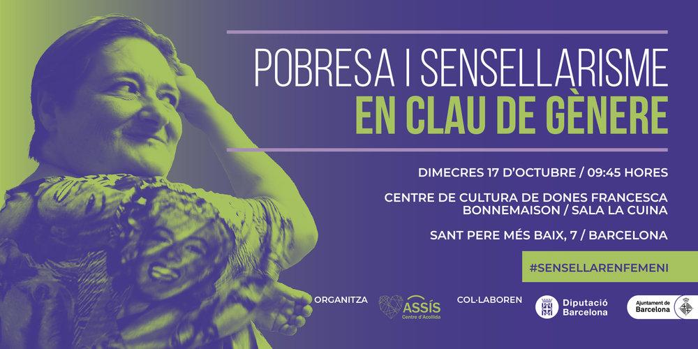Imatge del cartell de la Jornada Pobresa i Sensellarisme en calu de gènere que organitza ASSÍS Centre d'Acollida