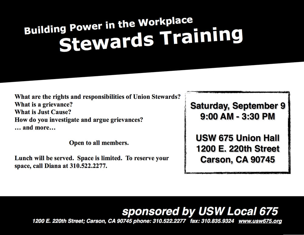 USW Local 675 will be having another Stewards Training scheduled for September 9th. Please RSVP with Diana at 310-522-2277 to reserve your space.