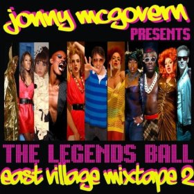 Jonny McGovern Presents: The East Village Mixtape 2 (The Legends Ball)