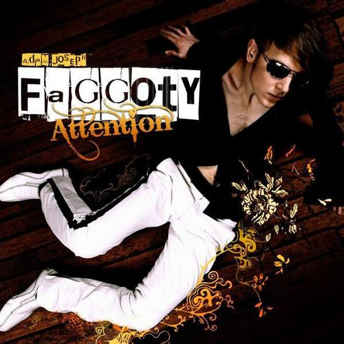 Adam Joseph - Faggoty Attention