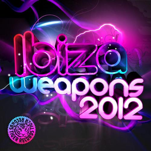 Ibiza Weapons 2012 Compilation