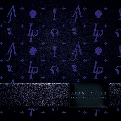 Adam Joseph - Love Philosophy