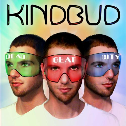 Kindbud - Dead Beat City